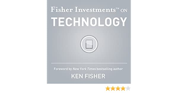 Amazon.com: Fisher Investments on Technology (Audible Audio Edition): Fisher Investments, Brendan Erne, Andrew Teufel, Kevin Young, Audible Studios: Books
