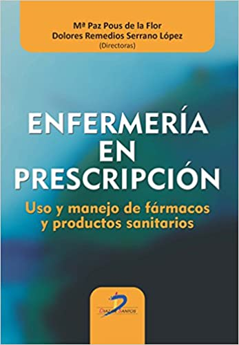 Enfermería En Prescripción. Uso Y Manejo De Fármacos Y