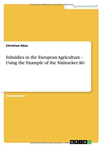 subsidies-in-the-european-agriculture-using-the-example-of-the-sdzucker-ag-german-edition