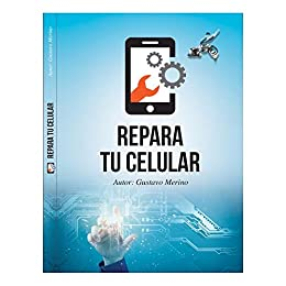 Amazon.com: REPARA TU CELULAR (Spanish Edition) eBook ...