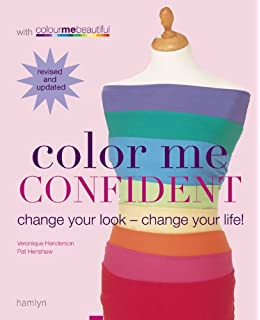 Color me confident expert guidance to help you feel confident and color me confident change your look change your life colour me beautiful fandeluxe Image collections