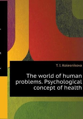 The world of human problems. Psychological concept of health (Russian Edition) pdf epub