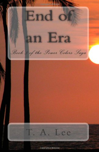 End of an Era (The Power Colors Saga Book 3)