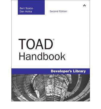 [(TOAD Handbook )] [Author: Dan Hotka] [Sep-2009]