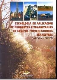 tecnologia-de-aplicacion-de-productos-fitosanitarios-en-equipos-pulverizadores-spanish-edition