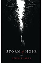 Storm of Hope: God, Preeclampsia, Depression, and me Paperback
