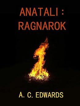 Anatali: Ragnarok by [Edwards, A.C.]