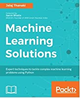 Machine Learning Solutions Front Cover