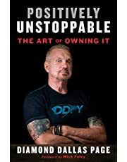 Positively Unstoppable: The Art of Owning It
