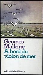 A bord du Violon de mer (Collection La Felure ; 1) (French Edition)