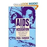 AIDS and Accusation : Haiti and the Geography of Blame, Farmer, Paul, 0520077016
