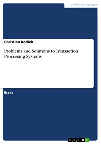 Amazoncom Problems And Solutions To Transaction Processing Systems  Problems And Solutions To Transaction Processing Systems By Rodiek  Christian