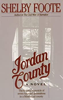 Jordan County: A Novel by [Foote, Shelby]