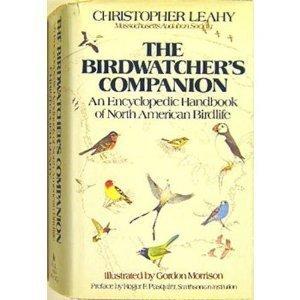 The Birdwatchers Companion: An Encyclopedic Handbook of North American Birdlife