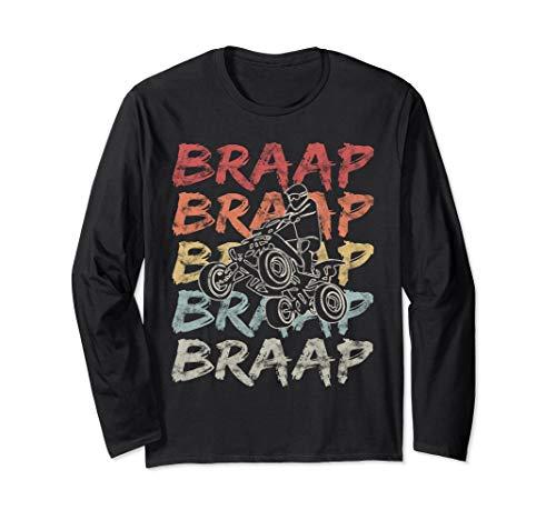 Vintage Braap Quad Biker Gift I ATV Four Wheeler Quad Bike Long Sleeve T-Shirt