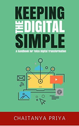 Keeping the digital simple a handbook for telco digital keeping the digital simple a handbook for telco digital transformation by priya chaitanya fandeluxe Images