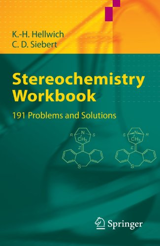 Stereochemistry - Workbook: 191 Problems and Solutions