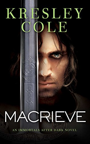 Macrieve immortals after dark book 14 kindle edition by kresley macrieve immortals after dark book 14 by cole kresley fandeluxe Images