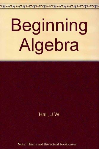 Beginning Algebra (The Prindle, Weber & Schmidt series in mathematics)