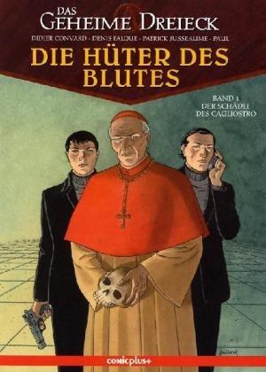 Die Hüter Des Blutes 1  Der Schädel Des Cagliostro  Das Geheime Dreieck