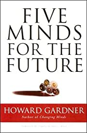 Five Minds for the Future (Leadership for…