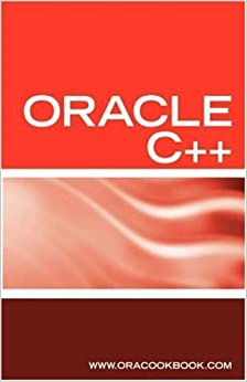 Oracle C Programming Interview Questions, Answers, And Explanations: Oracle C Programming Certificatation Review by Terry Sanchez (2006-06-12)