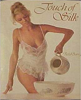 6edf47443 Touch of Silk Hardcover – 1 Jun 1987. by Peter Barry ...