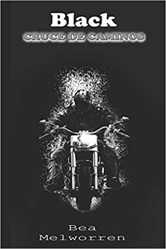Black. Cruce de caminos: (Volumen independiente): Amazon.es: Melworren, Bea, Tapia Sanches, Francisco: Libros