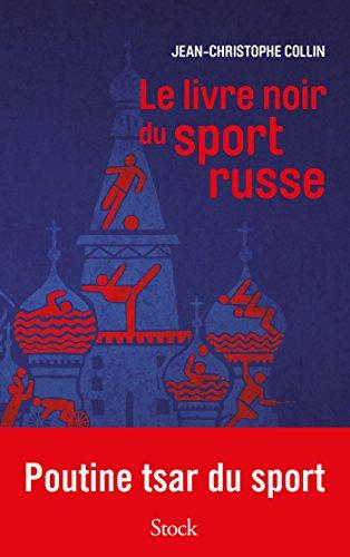 Amazon Com Le Livre Noir Du Sport Russe French Edition