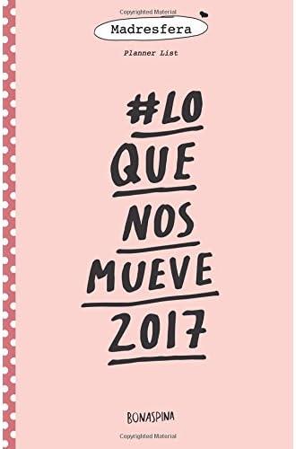 # Lo Que Nos Mueve 2017: Planner List