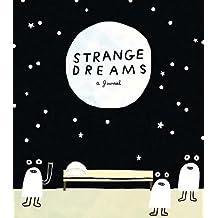 Strange Dreams: A Journal