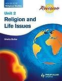 AQA (B) GCSE Religious Studies Revision Guide Unit 2: Religion and Life Issues: Religion and Life Issues and Religion and Morality (Exam Revision Notes)