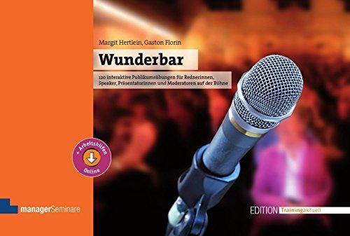wunderbar-120-interaktive-publikumsbungen-fr-rednerinnen-speaker-prsentatorinnen-und-moderatoren-auf-der-bhne-edition-training-aktuell