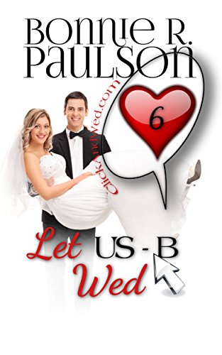 Let USB Wed (ClickandWed.com Book 6) (Featuring Usb)