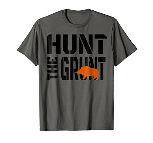 Hunting Wild Hog Hunt The Grunt Shirt