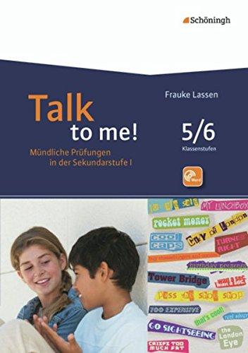 Talk to me!: 5./6. Schuljahr