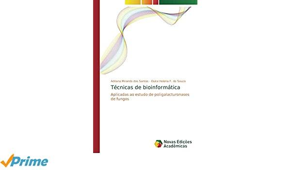 Amazon.com: Técnicas de bioinformática: Aplicadas ao estudo ...