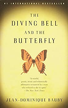 The Diving Bell and the Butterfly by [Bauby, Jean-Dominique]