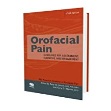 Orofacial Pain: Guidelines For Assessment, Diagnosis & Management