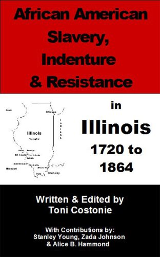 Search : African American Slavery, Indenture & Resistance in Illinois - 1720 to 1864