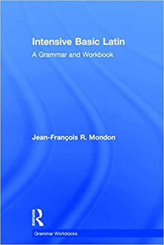 Intensive basic latin a grammar and workbook grammar workbooks intensive basic latin a grammar and workbook grammar workbooks 1st edition fandeluxe Image collections