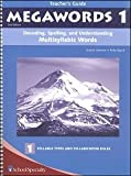 img - for Megawords 1 (Grade 4-5) Teacher's Guide (Decoding, Spelling, and Understanding Mulitsyllabic Words) book / textbook / text book