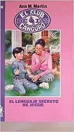 El lenguaje secreto de jessie: Amazon.es: Martin, Ann M