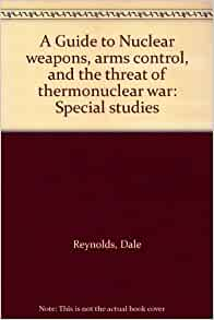 Top 10 Books on Nuclear Weapons