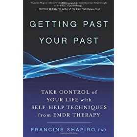 Learn more about the book, Getting Past Your Past: Take Control of Your Life with Self-Help Techniques from EMDR Therapy