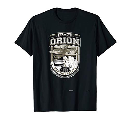 P-3 Orion Maritime Patrol Since 1962 t-shirt for sale  Delivered anywhere in USA