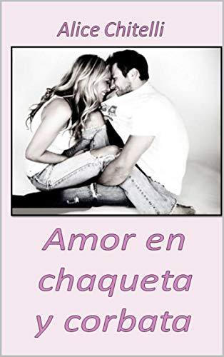 Amor en chaqueta y corbata (Italian Edition) - Kindle ...