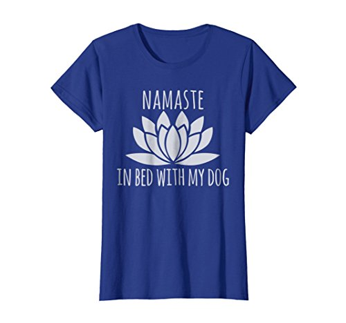 Womens Namaste In Bed With My Dog Shirt   Funny Yoga Shirt S
