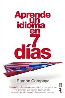 Aprende Un Idioma En Siete Días por Ramón Campayo epub