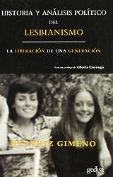 Historia y Analisis Politico del Lesbianismo